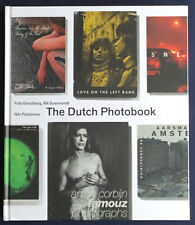 The Dutch Photobook. A Thematic Selection from 1945 Onwards. NAi, 2012. E.O.