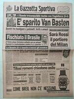 GAZZETTA DELLO SPORT 17-6-1990 ITALIA 90 OLANDA INGHILTERRA BRASILE SCOZIA