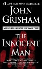 The Innocent Man: Murder and Injustice in a Small Town By John  .9780440243830