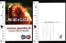WWW.PUNTO.IT - L'UNICO PUNTO SICURO - ...MA VAI A CLICCARE - 56898