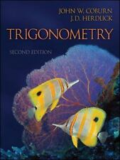 Trigonometry 2nd Second Edition 2011 by John W. Coburn & J. D. Herdlick