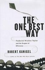 The One Best Way: Frederick Winslow Taylor and the Enigma of Efficiency (Sloan T