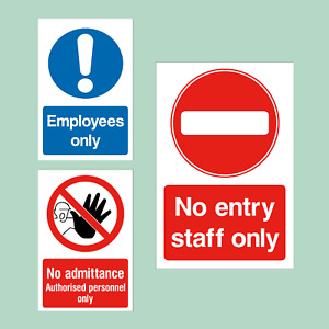 No Entry / Admittance / Staff Only - All Materials - Sign / Sticker