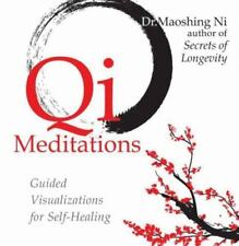 Qi Meditations - Guided Visualizations for Self-Healing by Maoshing Ni Audiobook