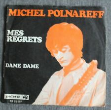 Michel Polnareff, mes regrets / dame dame, SP - 45 tours Holland
