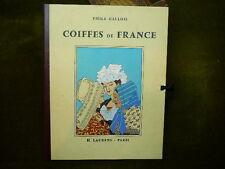EMILE GALLOIS COIFFES DE FRANCE H.Laurens 48 planches couleur