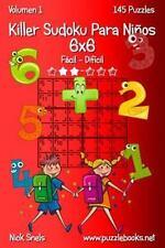 Killer Sudoku para Niños: Killer Sudoku para niños 6x6 - de Fácil a Difícil -...