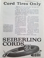 1922 Seiberling Tires Cord Tires Only Tubes Rubber Company Original Ad