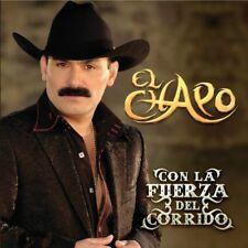 El Chapo De Sinaloa Con La Fuerza Del Corrido CD Nuevo Sealed