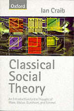 Classical Social Theory by Ian Craib (Paperback, 1997)