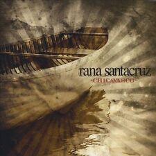 Rana Santacruz, Chicavasco, New