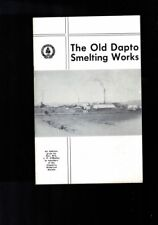 The Old Dapto Smelting Works - An address given by P. J. O'Malley