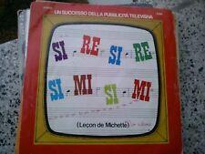 """7""""  SIGNAL SI RE SI RE SI MI SI MI (LECON DE MICHETTE) LUMACA LUMACHINA EX"""