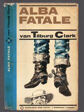 ALBA FATALE di van Tilburg Clark