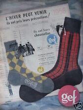 PUBLICITÉ 1958 CHAUSSETTES GEF CHAUDES ET CONFORTABLES - ADVERTISING