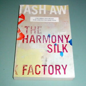 Signed TASH AW HARMONY SILK FACTORY UNCORRECTED PROOF 2005 FIRST USA ED Malaysia