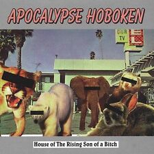 APOCALYPSE HOBOKEN House of the Rising Son of a Bitch CD Punk Rock Hazelnut