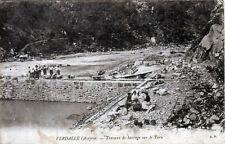 12 /  VERDALLE //  TRAVAUX DE BARRAGE SUR LE TARN TRES ANIME  1911