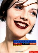 Photographing People: Portraits, Fashion, Glamour (Rev... by Jane Wood Paperback