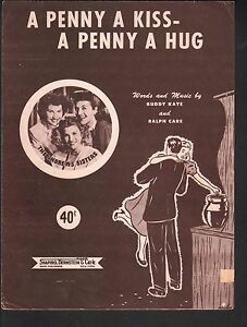 Penny A Kiss A Penny A Hug 1950 Andrews Sisters Sheet Music