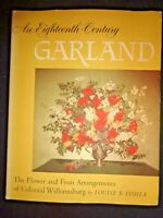 An Eighteenth-Century Garland by Fisher 18th Flower Fruit Colonial Williamsburg