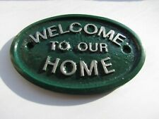 GREEN / SILVER WELCOME TO OUR HOME - GARDEN/GARAGE WALL PLAQUE / SIGN - NEW