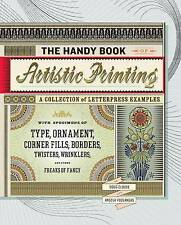 The Handy Book of Artistic Printing: Artistic Printing and the Ethics of...