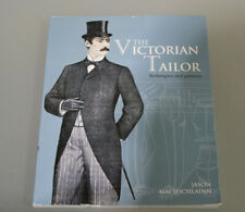 The Victorian Tailor: An Introduction to Period Tailoring (B139 - R46)