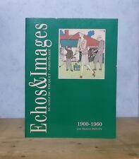 ECHOS & IMAGES DU GOLF DU TOUQUET PARIS-PLAGE 1900-1960 (DANIEL BOIVIN, NB ILL.)