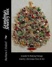 Grandma's Jewelry Box : A Guide to Making Framed Jewelry Christmas Trees and...