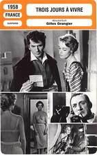 FICHE CINEMA : TROIS JOURS A VIVRE - Gélin,Moreau,Ventura1958 Three Days To Live