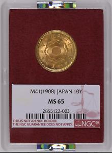 Japan Gold 10 Yen 1908   NGC MS65 Ex. Ministry of Finance!
