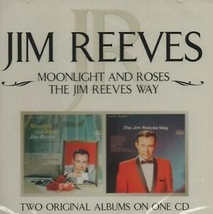 JIM REEVES - MOONLIGHT AND ROSES / THE JIM REEVES WAY - NEW CD!!