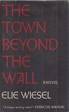 "ELIE WIESEL ""The Town Beyond the Wall"" (1964) SIGNED First Printing HARDCOVER"