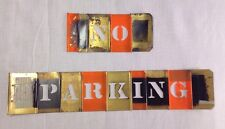 """No Parking"" Vintage Brass Stencil Set.  1"" X 1"" Letter Size"