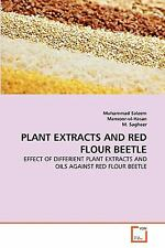 Plant Extracts and Red Flour Beetle : Effect of Differient Plant Extracts and...