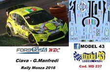DECAL  1/43 -  FORD  FIESTA WRC   -  CIAVARELLA - Rally Monza    2016