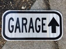 "GARAGE road sign 12""x6""- UNUSED DOT specs - traffic route highway racing"