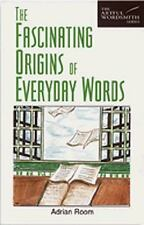 The Fascinating Origins of Everyday Words (The Artful Wordsmith Series), Room, A