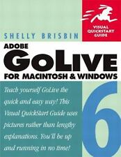 Adobe GoLive 6 for Macintosh and Windows (Visual QuickStart Guide), Shelly Brisb