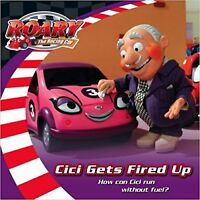 CICI Gets Fired Up (Roary the Racing Car) Paperback Book