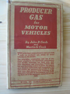 Alternative Fuels for Motor Vehicles,by J.Cash,1940,A&R,Gas,Charcoal,War Years.