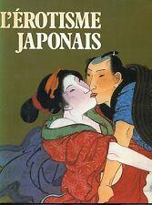 L'EROTISME JAPONAIS - Bernard Soulié 1981