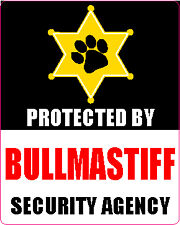 Protected By Bullmastiff Security Agency Sticker