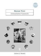 USED (LN) Museum Texts: Comunication Frameworks (Museum Meanings) by Louise Rave