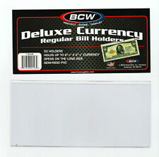 50 REGULAR  BCW DELUXE CURRENCY SLEEVE BILL  HOLDERS PAPER MONEY SEMI RIGID
