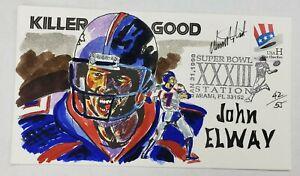 John Elway Super Bowl XXXIII Wild Horse FDC HP Cachet 1999 #42/55