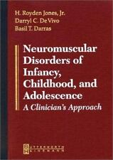 Neuromuscular Diseases of Infancy, Childhood, and Adolescence-ExLibrary