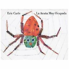 La Arana Muy Ocupada by Eric Carle (2004, Hardcover)