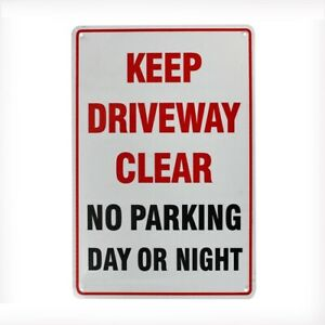 WARNING KEEP DRIVEWAY CLEAR NO PARKING DAY NIGHT SIGN 200x300mm METAL 16003058
